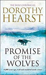 Promise of the Wolves (Wolf Chronicles 1) by Dorothy Hearst (2010-03-04)