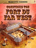 Construis ton fort du far west