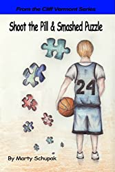 SHOOT THE PILL & SMASHED PUZZLE (Cliff Vermont Book 2) (English Edition)