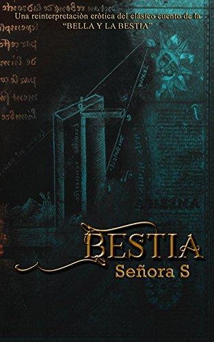 Bestia: Una reinterpretación erótica del clásico cuento deLA BELLA Y LA BESTIA