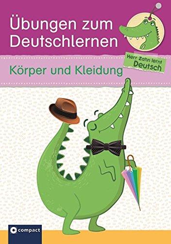 Übungen zum Deutschlernen (Wortschatz) - Körper und Kleidung: Herr Zahn lernt Deutsch (DaF für Kinder) (Übung Kleidung)