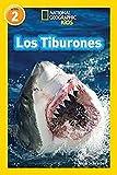 Los Tiburones (National Geographic Readers, Nivel 2)