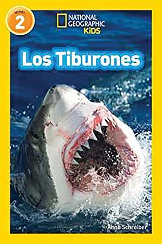 National Geographic Readers: Los Tiburones (Sharks) (National Geographic Readers, Nivel 2) por Anne Schreiber