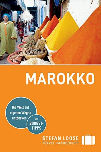 Stefan Loose Reiseführer Marokko: mit Downloads aller Karten (Stefan Loose Travel Handbücher E-Book)
