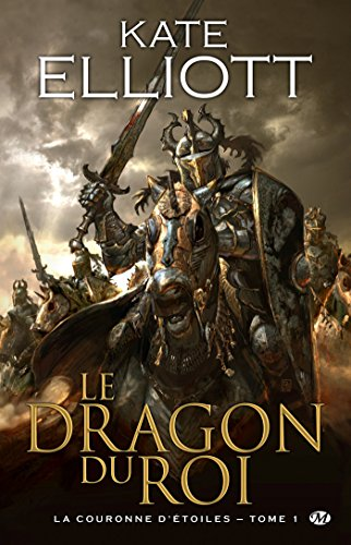 Le Dragon du roi: La Couronne d'Étoiles, T1