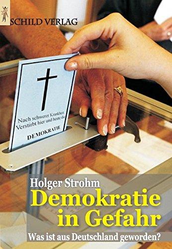 Demokratie in Gefahr: Was ist aus Deutschland geworden?