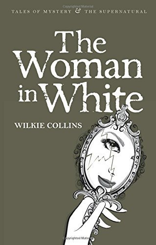 Woman in White (Tales of Mystery & the Supernatural) by W Collins (2008-05-21)