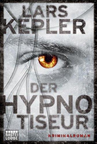 Bastei Lübbe (Bastei Verlag) Der Hypnotiseur: Kriminalroman. Joona Linna, Bd. 1