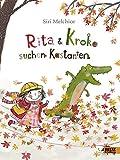 Rita und Kroko suchen Kastanien: Vierfarbiges Bilderbuch Bild