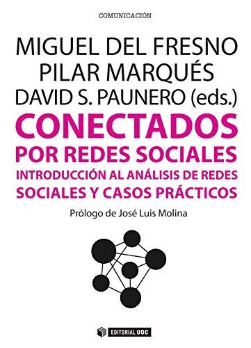 Conectados por redes sociales (Manuales) por Miguel del Fresno García
