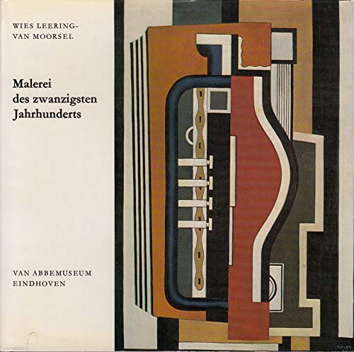 Das Van Abbenmuseum in Eindhoven. Malerei des Zwanzigsten Jahrhunderts.