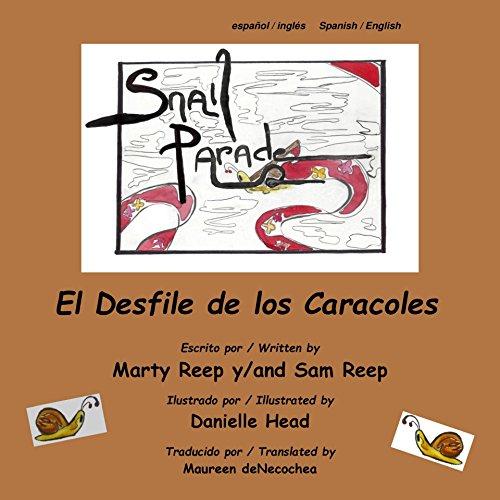 Spanish - English: El Desfile de los Caracoles / Snail Parade (Kindle): Bilingual