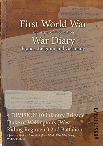 4 DIVISION 10 Infantry Brigade Duke of Wellington's (West Riding Regiment) 2nd Battalion: 1 January 1918 - 6 June 1919 (First World War, War Diary, WO95/1481/3)