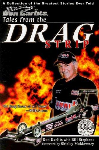 Big Daddy Don Garlits Tales from the Drag Strip por Don Garlits