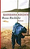 Rosas Rückkehr: Roman (Aufbau Taschenbücher)