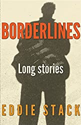 Borderlines: 3 long stories