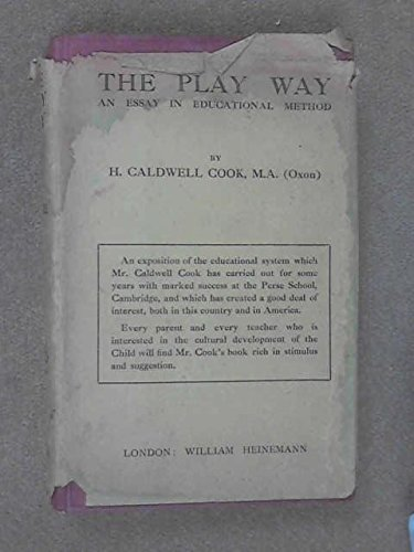 The Play Way: An Essay in Educational Method