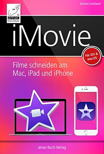 iMovie: Filme schneiden am Mac, iPhone und iPad - für macOS und iOS