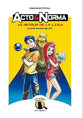 Acto & Norma: Le retour de la L.I.S.A.