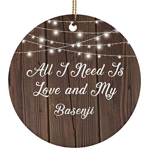 Designsify All I Need is Love & My Basenji - Circle Ornament Kreis Weihnachtsbaumschmuck aus Keramik Weihnachten - Geschenk zum Geburtstag Jahrestag Muttertag Vatertag Ostern