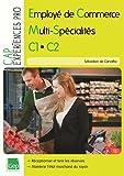 CAP employé de commerce multi spécialité C1, C2 - Epreuve EP1 - Réceptionner et tenir les réserves L'approvisionnement du rayon