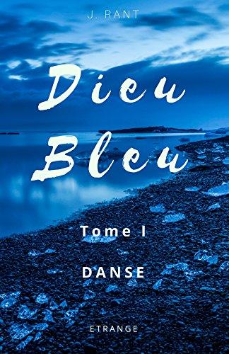 Couverture du livre Dieu Bleu: Danse
