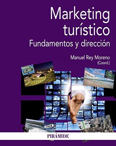 Marketing turístico (Economía Y Empresa) por Manuel Rey Moreno
