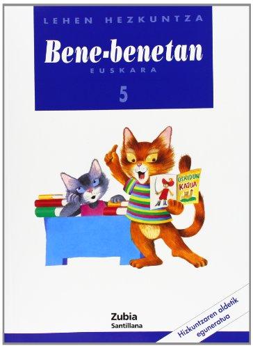 Bene Benetan 5 Lehen Hezkuntza Euskara Zubia - 9788481471168