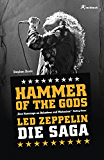 Hammer of the Gods: Led Zeppelin - Die Saga