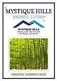 #10: MYSTIQUE HILLS - ORGANIC BAMBOO RICE (1 KG) PREMIUM QUALITY