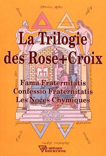 La trilogie des Rose-Croix par Collectif