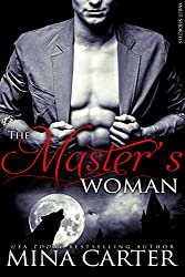 The Master's Woman: BBW Paranormal Shapeshifter Romance (Smut-Shorties Book 3) (English Edition)