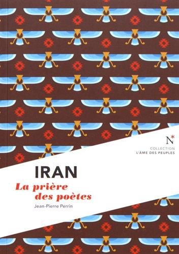 Iran : La priere des poetes