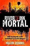 Mortal: Book 3 (River of Ink)