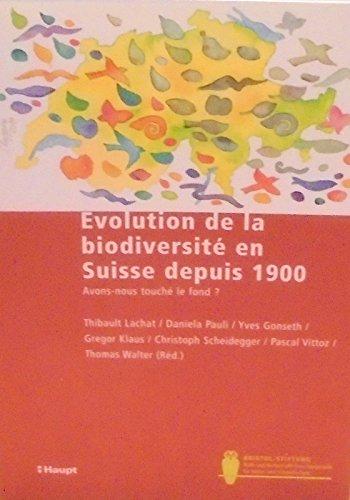 Evolution de la biodiversité en suisse depuis 1900 - avons nous touché le fond ?