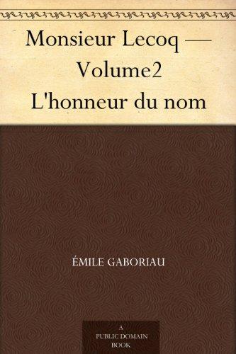 Couverture du livre Monsieur Lecoq - Volume2 L'honneur du nom