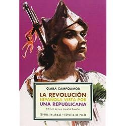 La Revolución Española Vista Por Una Repúblicana (España en Armas)