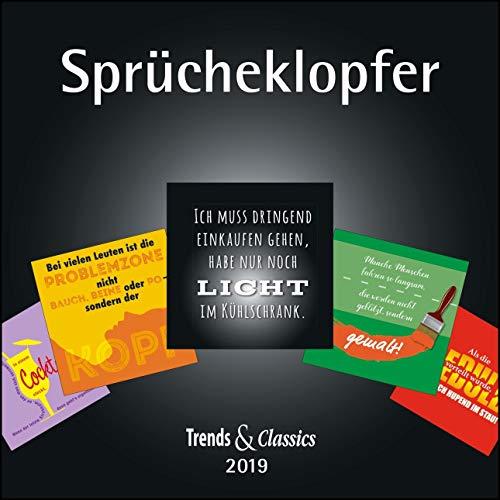 Sprücheklopfer 2019 - Coole Sprüche als Broschürenkalender - Trends & Classics