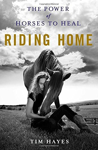 Riding Home by Tim Hayes (1-Apr-2015) Hardcover