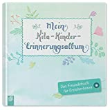 Mein Kita-Kinder-Erinnerungsalbum: Das Freundebuch für ErzieherInnen (Kleine Kita-Helfer)