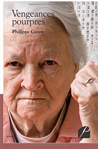 Vengeances pourpres par Philippe Goust