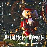 Vergifteter Advent - Stuttgarter Kurzkrimi (in der Kartonbox)