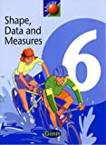 The Textbook Shape, Data & Measures: Shape, Data and Measures Textbook Year 6 (NEW ABACUS (1999))