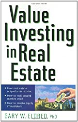 Value Investing in Real Estate (Business) by Gary W. Eldred (2002-02-13)