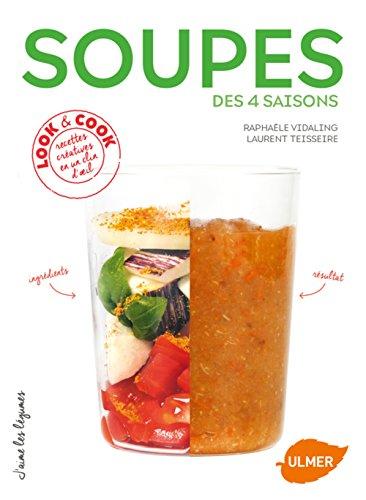 Soupes des 4 saisons par Raphaele Vidaling