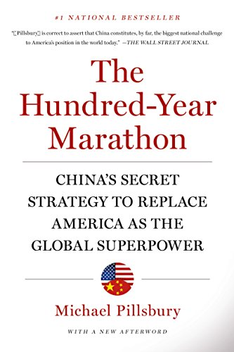 the-hundred-year-marathon-chinas-secret-strategy-to-replace-america-as-the-global-superpower