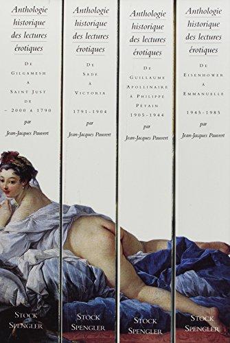 Anthologie historique des lectures érotiques. Coffret, 4 volumes par Jean-Jacques Pauvert