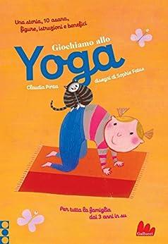 Giochiamo allo yoga di [Claudia, Porta]
