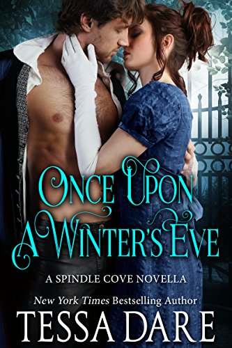 Once Upon a Winters Eve (Spindle Cove 1.5) (English Edition) par Tessa Dare
