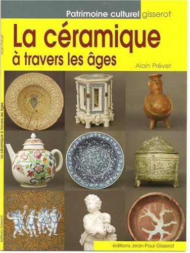 La Céramique a Travers les Ages